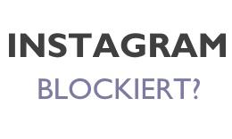 Wie erkenne ich ob ich geblockt wurde instagram